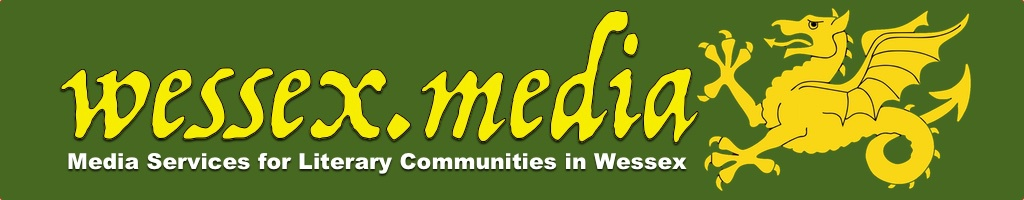 Wessex Media. Media Services for Literary Communities in Wessex
